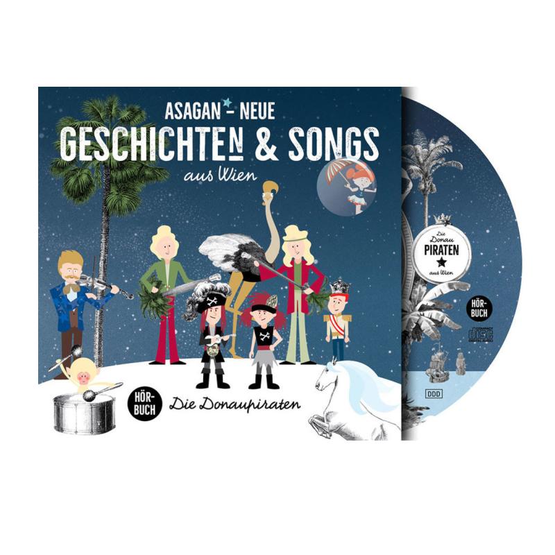 ASAGAN - Neue Geschichte(n) & Songs aus Wien (Hörbuch)
